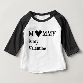 Mommy Is My Valentine Baby Infant Infant T-shirt