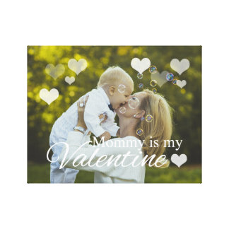Mommy is My Valentine Canvas Print