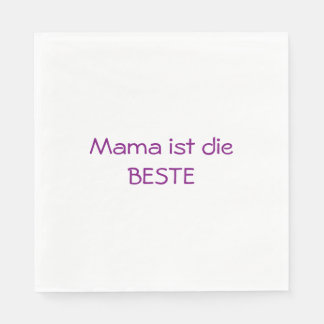Mommy is the best-german text standard luncheon napkin