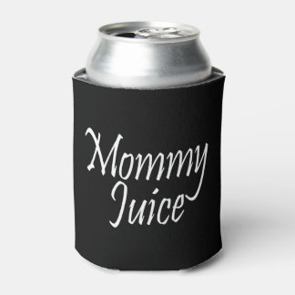 Mommy Juice Sassy Girls Night Out Fun Can Cooler