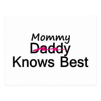 Mommy Knows Best Postcard