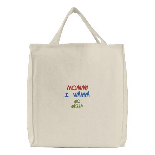 Mommy, lets go greeen! yay embroidered bags