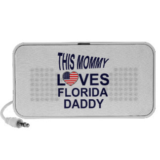 Mommy Love Florida daddy iPod Speaker
