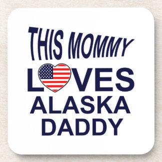 mommy loves Alaska daddy Coaster