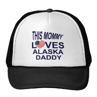 mommy loves Alaska daddy Trucker Hat