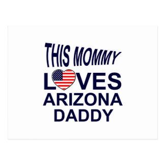 mommy loves Arizona daddy Postcard