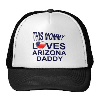 mommy loves Arizona daddy Trucker Hat