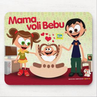 Mommy Loves Baby (Mama Voli Bebu) MousePad 01