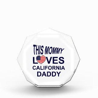 mommy loves California daddy Acrylic Award