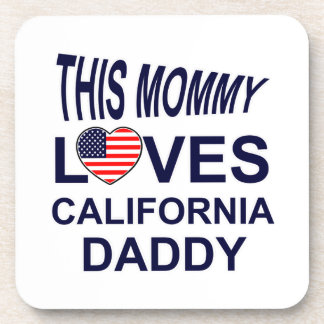 mommy loves California daddy Beverage Coaster