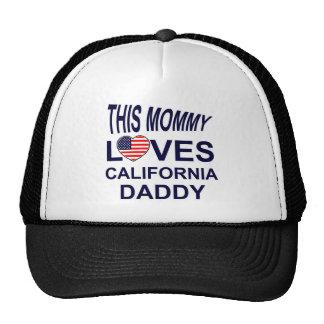 mommy loves California daddy Trucker Hat