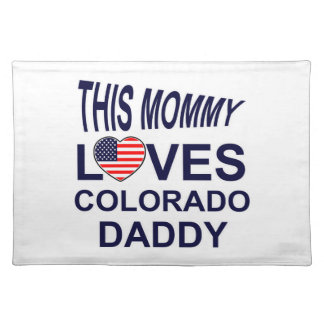 mommy loves Colorado daddy Cloth Placemat