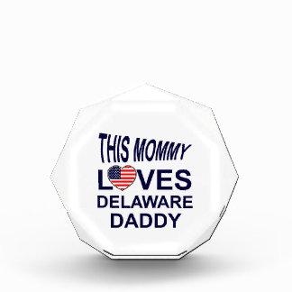 mommy loves Delaware daddy Award