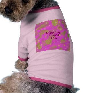 Mommy Loves Me Dog T Shirt