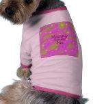 Mommy, Loves, Me Dog T Shirt