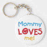 Mommy Loves Me Keychain