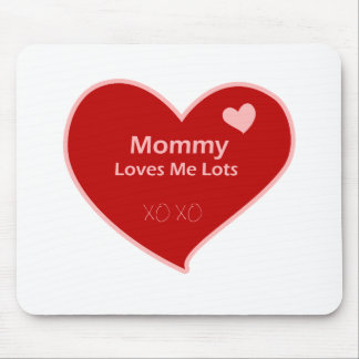 Mommy Loves Me Mouse Pad