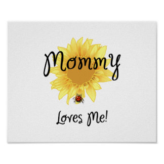 Mommy Loves Me Poster