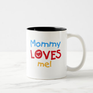 Mommy Loves Me Two-Tone Coffee Mug
