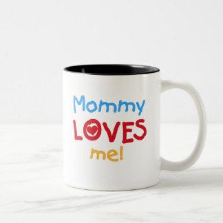Mommy Loves Me Two-Tone Coffee Mug