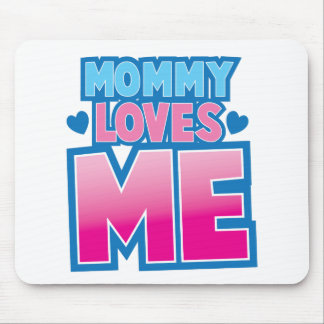 Mommy loves me with love hearts mouse pad