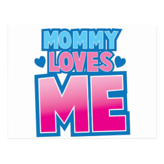 Mommy loves me with love hearts postcard