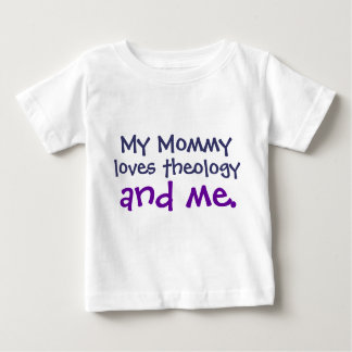 Mommy Loves Theology Baby T-Shirt