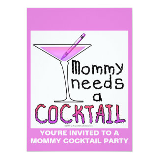Mommy Needs a COCKTAIL! Card