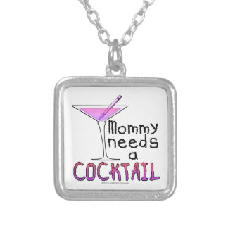 Mommy Needs a COCKTAIL! Silver Plated Necklace
