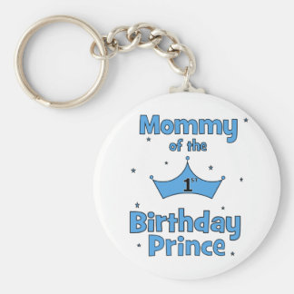 Mommy of the 1st Birthday Prince! Basic Round Button Keychain