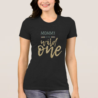 Mommy Of The Wild One Bella+Canvas Jersey T-Shirt