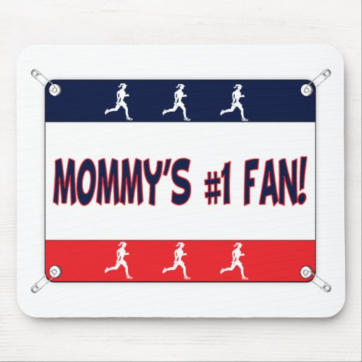 Mommy or Daddy's # 1 Fan Mouse Pad