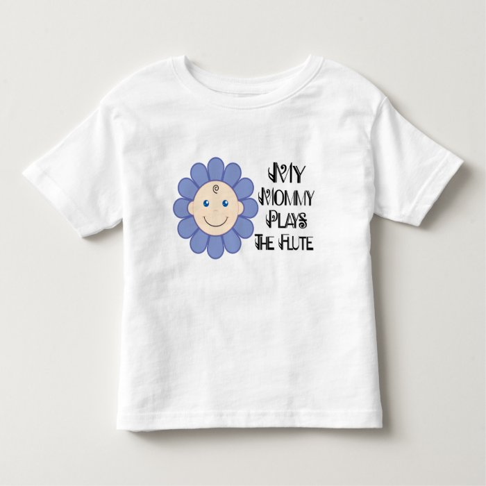 Mommy Plays The Flute T-shirt
