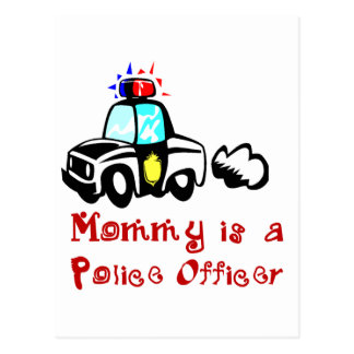 Mommy Police Officer T-shirts and Gifts Postcard