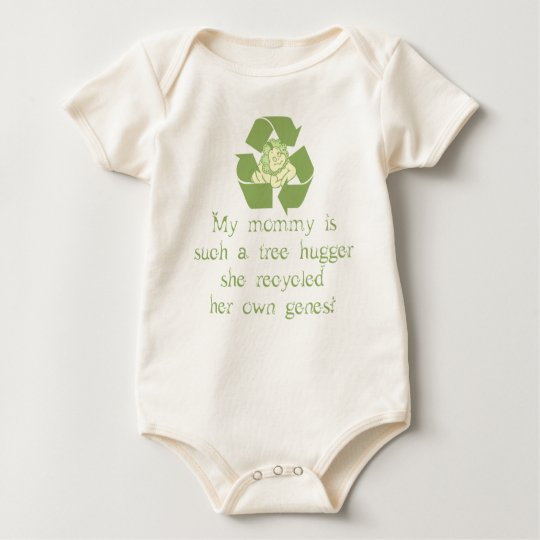 Mommy recycled her genes! baby bodysuit