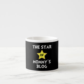Mommy?s Blog Star Espresso Cup