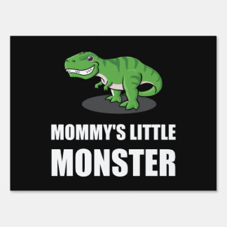 Mommy?s Little Monster Lawn Sign