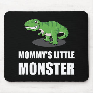 Mommy?s Little Monster Mouse Pad