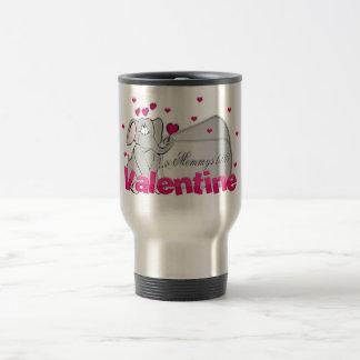 Mommy`s little Valentine Travel Mug