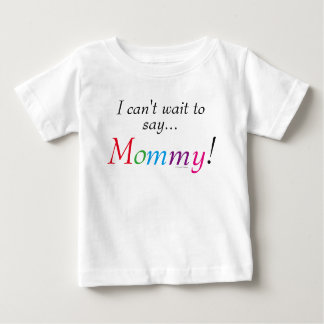 Mommy Saying Fun Shirt