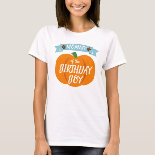 Mommy Shirt Pumpkin Birthday For Mommy Blue