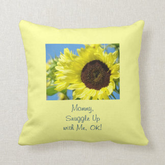 Mommy Snuggle Up with Me OK! pillow Sunflowers