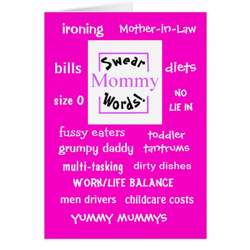 Mommy Swear Words! Funny Mommy Sayings Greeting Card