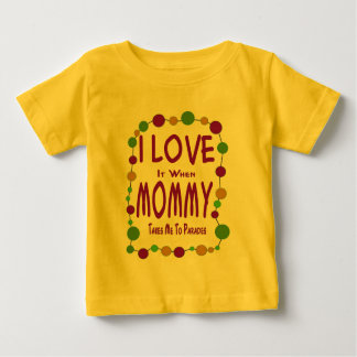Mommy Takes Me To Parades Baby T-Shirt