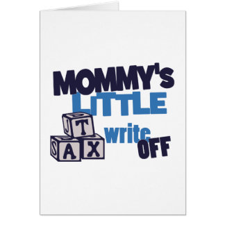 Mommy Tax Write Off Card