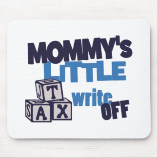 Mommy Tax Write Off Mouse Pad