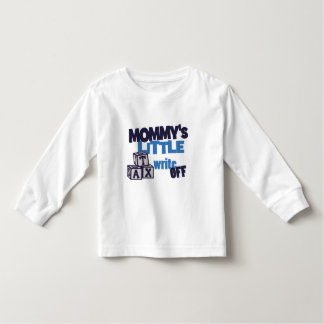 Mommy Tax Write Off Toddler T-shirt