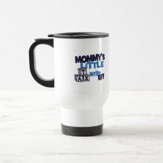 Mommy Tax Write Off Travel Mug