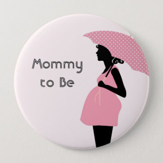 """Mommy to Be"" Baby Shower Button"