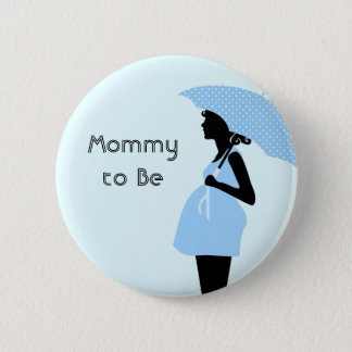 """Mommy to Be"" Baby Shower Button [Blue]"
